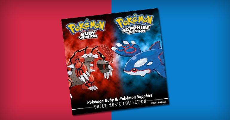 The soundtracks to Pokémon Ruby & Pokémon Sapphire soundtrack