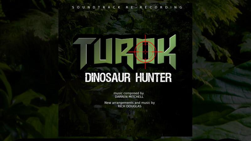 Turok Soundtrack -Rich Douglas