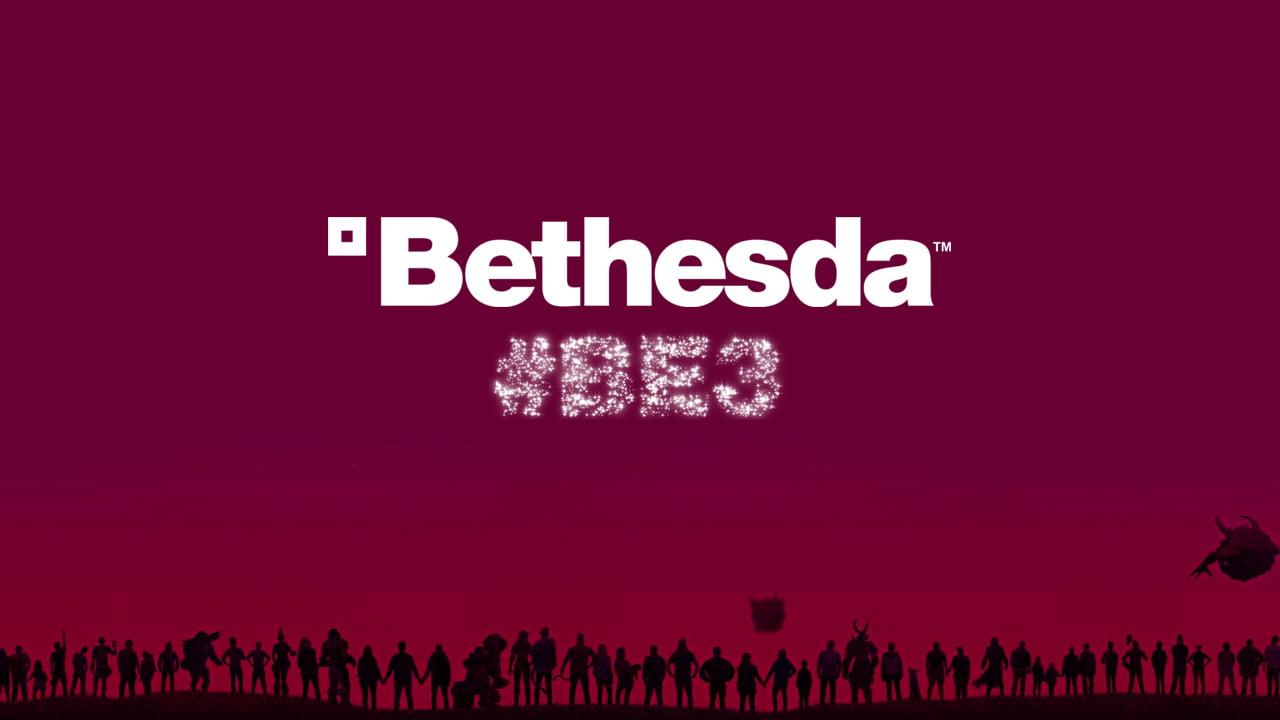 Bethesda E3 2019 games