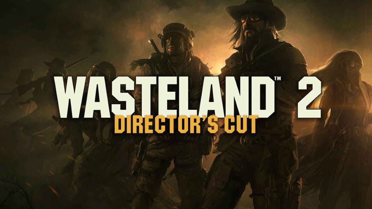 Wasteland 2 Directors Cut free
