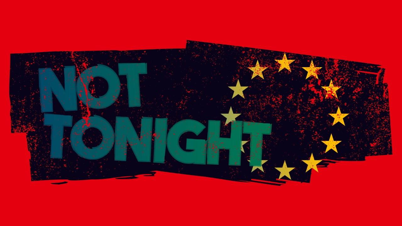 Not Tonight Nintendo Switch