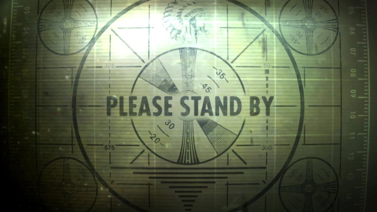 please stand by Fallout TV series