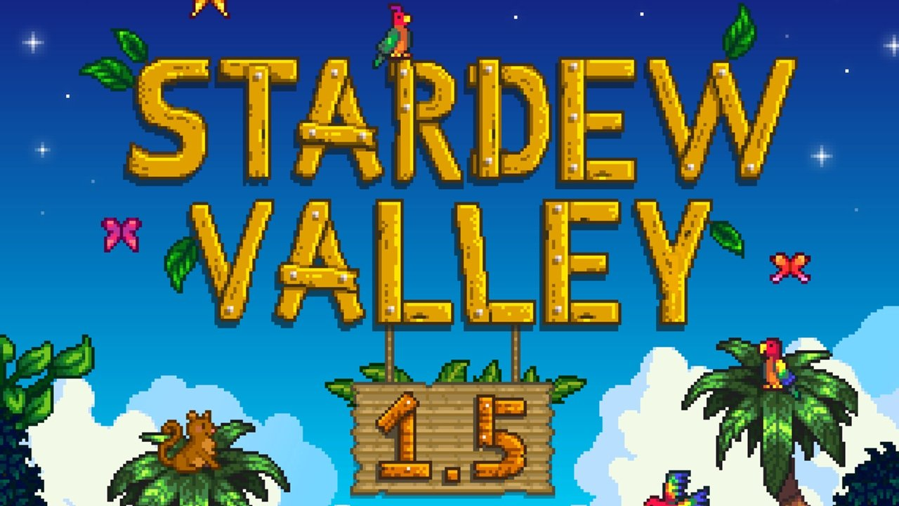 Stardew Valley - 1.5 update